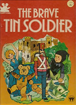 The Brave Tin Soldier: Broadley, Mae-retold By