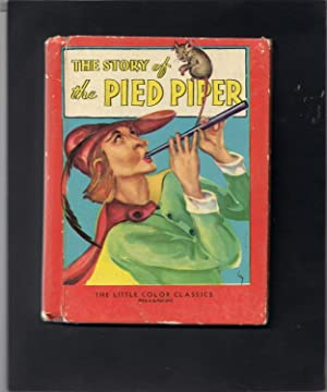 Little Color Classic-The Story of the Pied Piper: Unknown