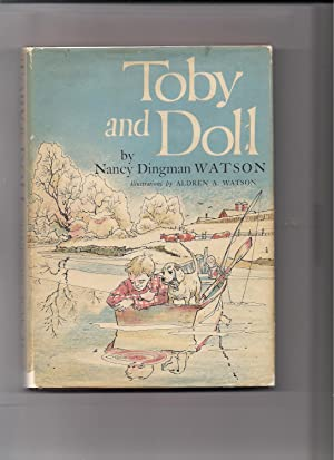 Toby and Doll: Watson, Nancy Dingman