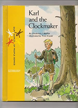 Karl and the Clockmaker: Moffitt, Frederick J.