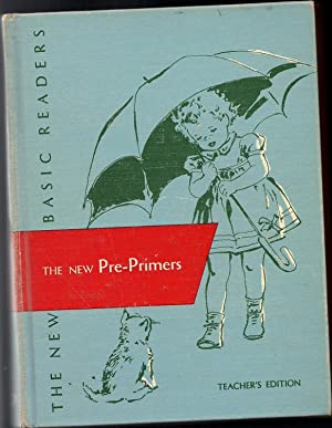 Dick and Jane-The New Pre-Primers-Teacher's Edition: Robinson, Helen M. & others
