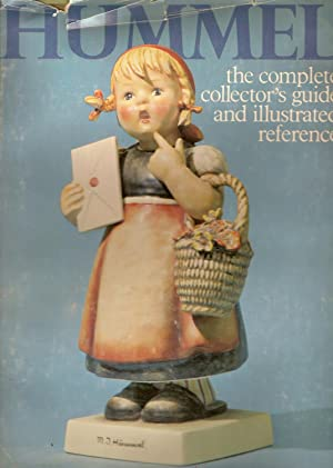 Hummel-The Complete Collector's Guide and Illustrated Reference: Miller, Robert L.