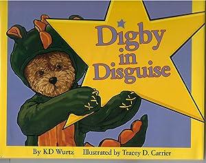 Digby in Disguise: Wurtz, K. D.