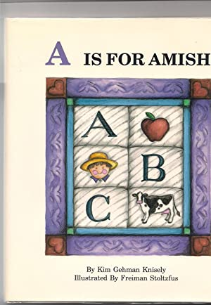 A Is for Amish: Knisely, Kim