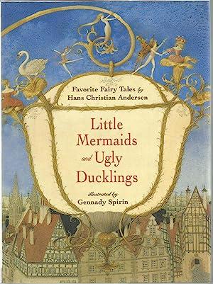 Little Mermaids and Ugly Ducklings: Favorite Fairy: Andersen, H. C.;Andersen,