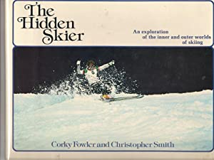 The Hidden Skier-An exploration of the inner and outer worlds of Skiing