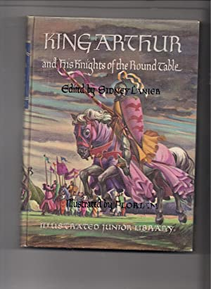 King Arthur and His Knights of the: Lanier, Sidney-editor