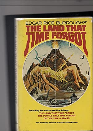 The Land That Time Forgot-Three Volumes in: Burroughs, Edgar Rice