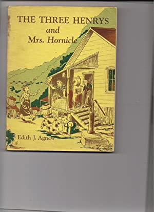 The Three Henrys and Mrs. Hornicle: Agnew, Edith J.