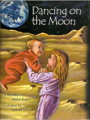 Dancing on the Moon: Roper, Janice