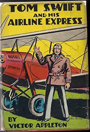 Tom Swift and His Airline Express or From Ocean to Ocean by Daylight