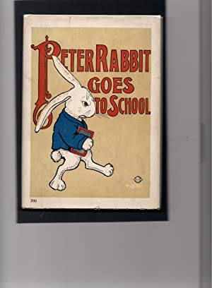 Peter Rabbit Goes to School: Field, Louise A.