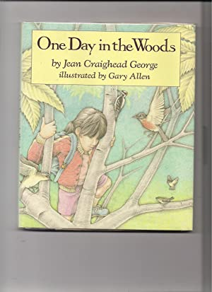 One Day in the Woods: George, Jean Craighead