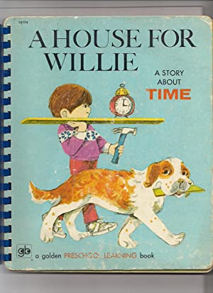A House for Willie-A Story About Time