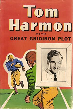Tom Harmon and the Great Gridiron Plot