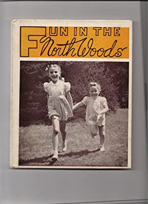 Fun in the North Woods-Especially What Joyce: Brandt, Harry A.-editor