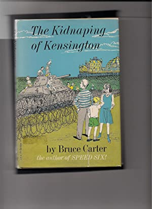 The Kidnaping of Kensington: Carter, Bruce-illustrated by