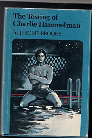 The Testing of Charlie Hammelman