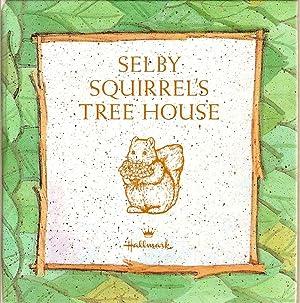 Selby Squirrel's Tree House: Elrod, Linda Lee