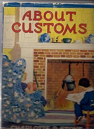 About Customs: Heisenfelt, Kathryn