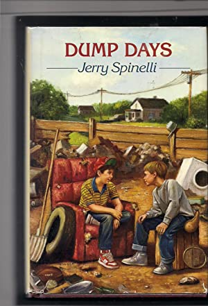 Dump Days-Signed by Author: Spinelli, Jerry