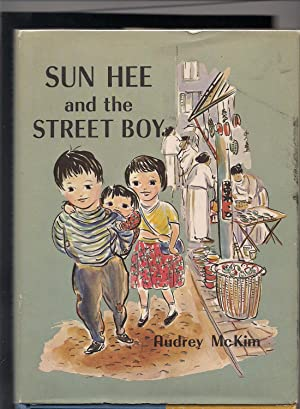 Sun Hee and the Street Boy: McKim, Audrey