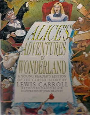 Alice's Adventure in Wonderland: A Young Reader's: Carroll, Lewis; Blair,