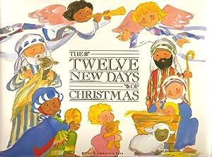 The Twelve New Days of Christmas: Fite, Bonnie Johnson