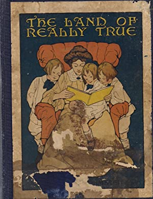 The Land of Really True-Being the Everyday Life of Great-A, Little-A and Bouncing-B: Olmsted, ...