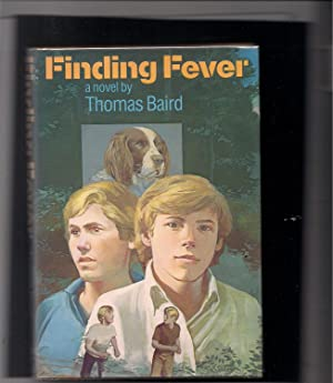 Finding Fever: A Novel-signed by author