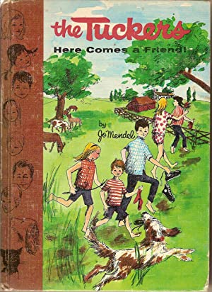 The Tuckers-Here Comes a Friend: Mendel, Jo