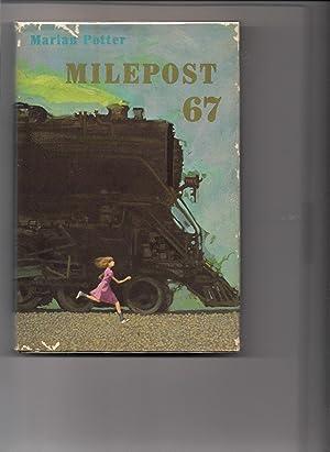 Milepost 67: Potter, Marian