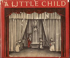 A Little Child-A Christmas Miracle: Jones, Jessie Orton-Scripture selected By
