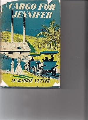 Cargo for Jennifer: Vetter, Marjorie