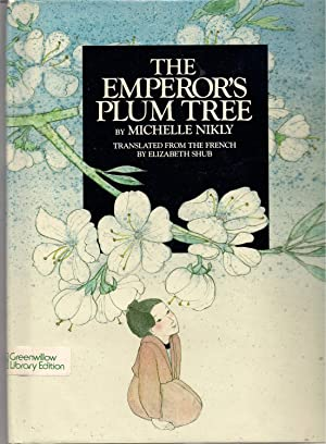 The Emperor's Plum Tree: Nikly, Michelle