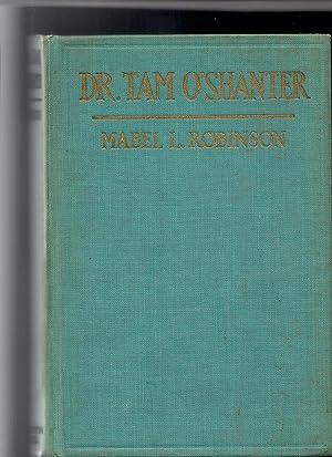 Dr. Tam O'Shanter: Robinson, Mabel L.
