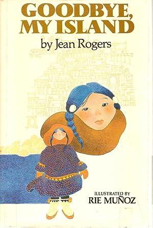 Goodbye, My Island: Rogers, Jean