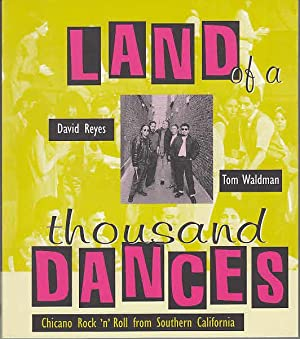 Land of a Thousand Dances: Chicano Rock: Reyes, David and