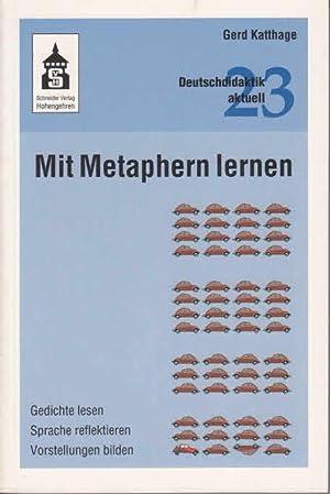 Mit Metaphern Lernen Gedichte Lesen Sprache Reflektieren