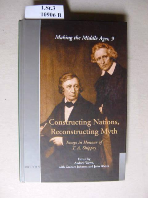 constructing nations reconstructing myth essays in honour of  constructing nations reconstructing myth essays in honour of t a shippey wawn