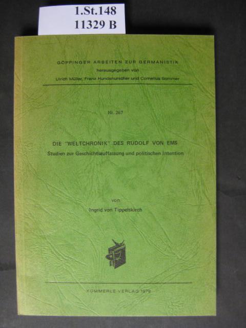 Die Weltchronik des Rudolf von Ems. Studien: Tippelskirch, Ingrid von.