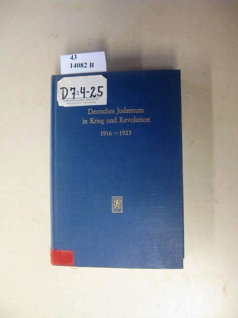 Deutsches Judentum in Krieg und Revolution 1916-1923.: Mosse, Werner.