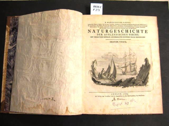 Naturgeschichte der Ausländischen Fische. Mit sechs und: Bloch. Marcus Elieser