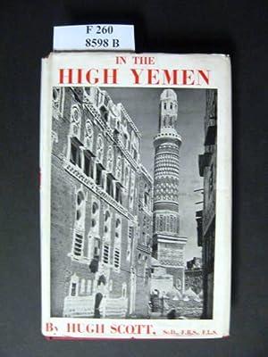 In the High Yemen.: Scott, Hugh.