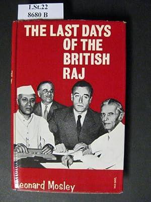 The Last Days of The British Raj.: Mosley, Leonard.