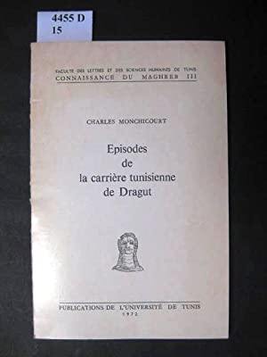 Episodes de la carrière tunisienne de Dragut.: Monchicourt, Charles.