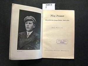 Max Brunner. Lebensbild eines jungen Helden. 1919-1935.: Maltry, Frans S.
