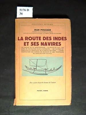 La Route des Indes et ses Navires.: Poujade, Jean.