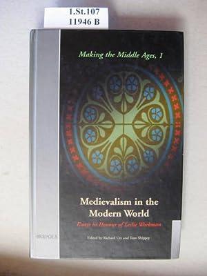 Medievalism in the modern world. Essays in: Utz, Richard &