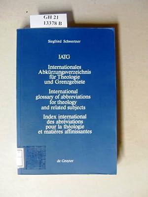 Internationales Abkürzungsverzeichnis für Theologie und Grenzgebiete./ International: Schwertner, Siegfried M.